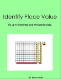 Identify Place Value to Hundreds and Thousands