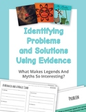 Identify Problems and Solutions Using Evidence. Legends An