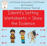 Setting: Identify + Show the Evidence Reading Passages