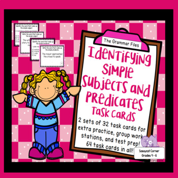 Identify Simple Subjects and Simple Predicates - ELA Task Cards