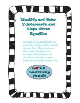 Identify Slope and Y-Intercept Color Given Line in Slope I
