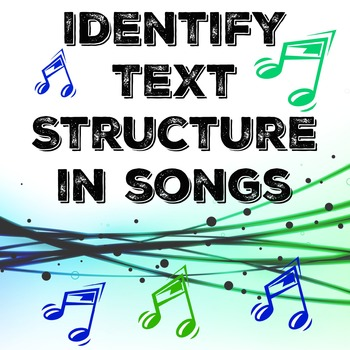 Identify Text Structure in Songs