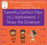 Conflict (Man Vs.): Identify + Show the Evidence Reading Passages