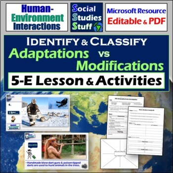 Identify and Classify- Human Environment Interactions (adapt and modify)