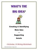 Identify and Create Main Idea & Supporting Details
