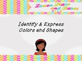 Identify and Express Colors and Shapes