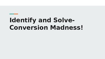 Identify and Solve Conversion Madness (Measurement)
