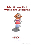 Identify and Sort Words into Categories: Introduce/Practice/Assess