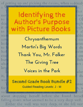 Identify The Author S Purpose With Picture Books Second Grade Book