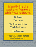 Identify the Author's Purpose with Picture Books (Third Grade Book Bundle) CCSS