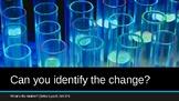 Identify the Change