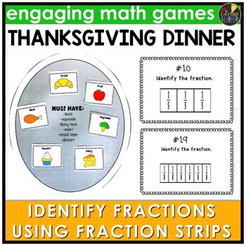 Identify the Fractions Using Fraction Strips Thanksgiving Game