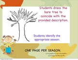 Identify the Seasons by Creating a Changing Tree.