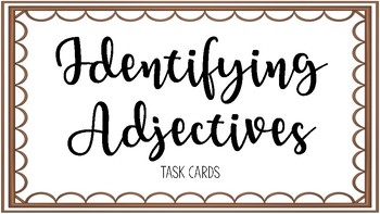 Identifying Adjectives