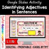 Identifying Adjectives in Sentences Google Slides