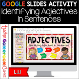 Identifying Adjectives in Sentences Google Slides Distance