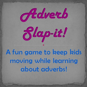 """Identifying Adverbs with """"Adverb Slap-It!"""""""