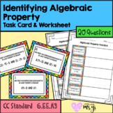 Identifying Algebraic Properties Task Cards and Worksheet