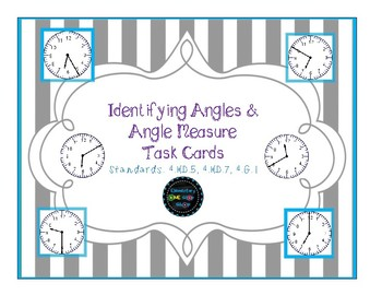 Angles & Angle Measurement with Clock Faces Task Cards