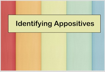 Identifying Appositives