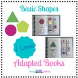 Identifying Basic Shapes Adapted Books - Level 1 and Level 2