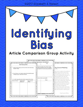 Introduction - Identifying Bias: 3 Sample Articles & Worksheets, Group Activity