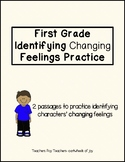 Identifying Changing Feelings Passages- First Grade