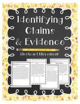 Identifying Claims& Evidence: Short Passages Westward Movement
