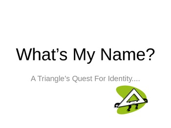 Identifying/ Classifying Triangles Powerpoint