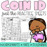 Identifying Coins Worksheets (Print and Go Coin Identification)