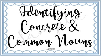 Identifying Common and Concrete Nouns Task Cards