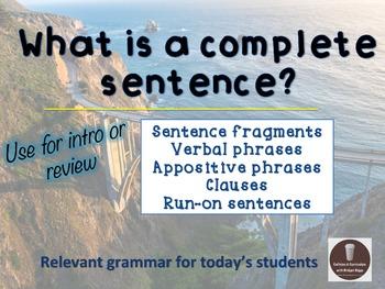 Complete Sentences & Fragments Grammar PowerPoint Presentation