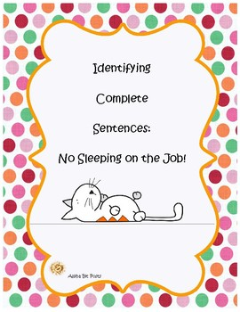 Identifying Complete Sentences: No Sleeping on the Job