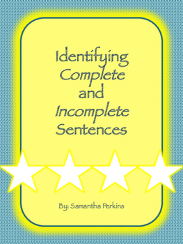 Identifying Complete and Incomplete Sentences