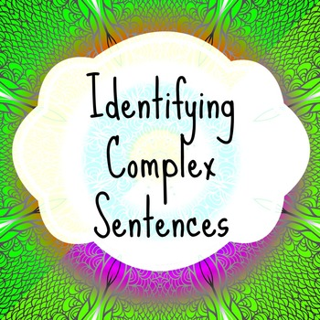 Identifying Complex Sentences