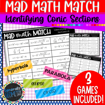 Identifying Conic Sections Mad Math Match-3 Games Included; Algebra 2