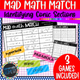 Identifying Conic Sections Mad Math Match-3 Games Included