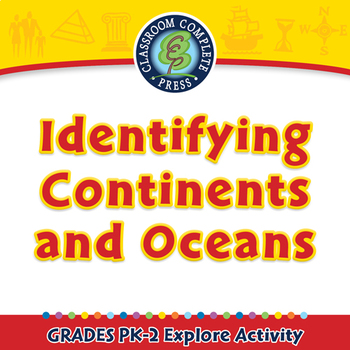 Mapping Skills: Identifying Continents and Oceans - Explore - MAC Gr. PK-2