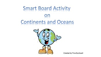 Identifying Continents and Oceans Smart Board Activity