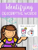 Identifying Descriptive Words/ Adjectives