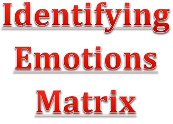Identifying Emotions Matrix
