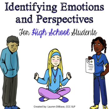Emotions and Perspectives for High School Students - No Prep!
