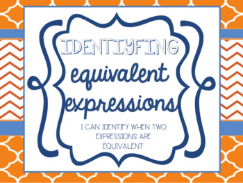 Identifying Equivalent Expressions Lesson Bundle