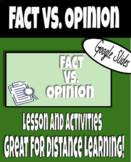 Identifying Fact vs. Opinion Digital Google Slides Lesson and Activity