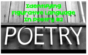 Identifying Figurative Language in Poetry #2