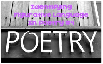 Identifying Figurative Language in Poetry #4