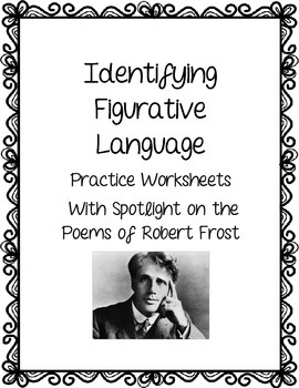Identifying Figurative Language through the Poetry of Robert Frost