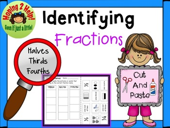 Fractions - Halves, Thirds, and Fourths