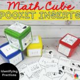 Identifying Fractions Math Cube: Pocket Inserts Math Center