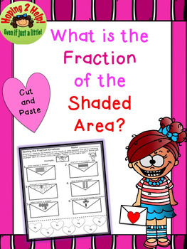 Identifying Fractions: Shaded or not Shaded - Valentine's Day